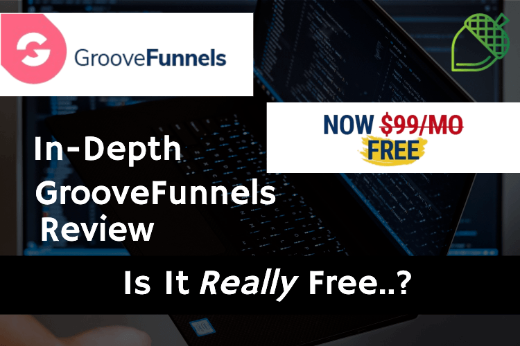 My GrooveFunnels Review
